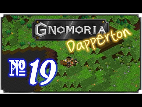 Gnomoria: Dapperton - Episode 19 (Flooding the Farms)