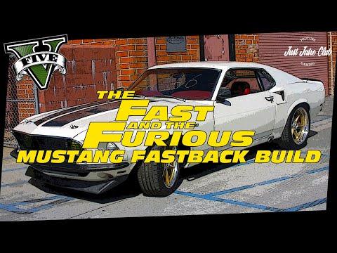 FAST & FURIOUS 6 FORD MUSTANG FASTBACK CUSTOM CAR BUILD TUTORIAL: GTA 5 ONLINE (RAPID GT CLASSIC)