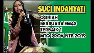 Download video Qoriah Dengan Suara Indah   SUCI INDAHYATI    Terbaik 1 MTQ PROV NTB 2019  LOMBOK BARAT