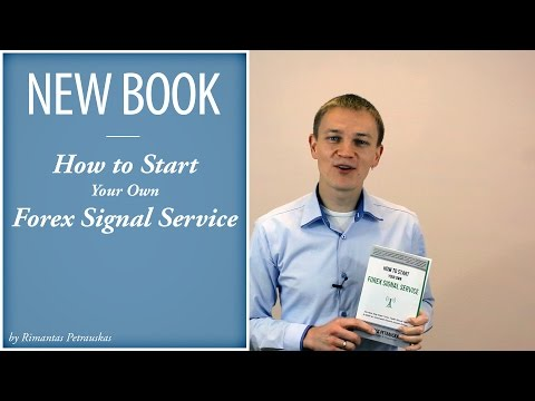 How to Start Your Own Forex Signal Service - Book