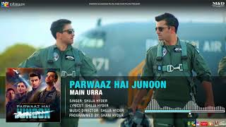 Main Urra Parwaaz Hai Junoon Shuja Hyder Mp3 Song Download