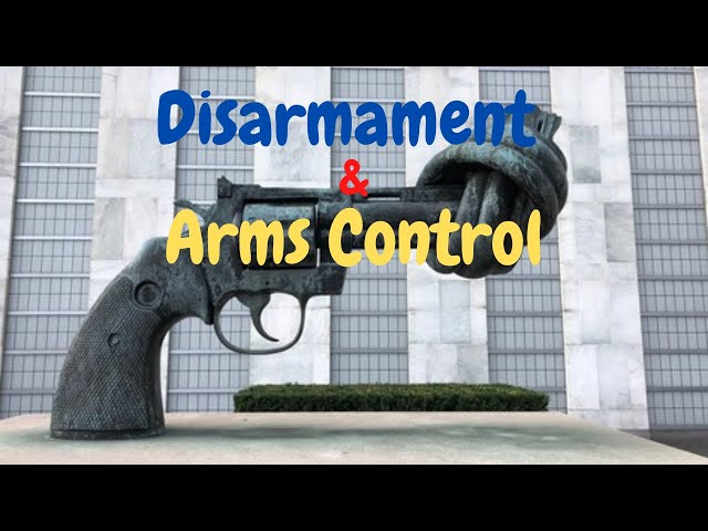 Disarmament and Arms Control निशस्त्रीकरण और शस्त्र नियंत्रण। Defence Taiyari
