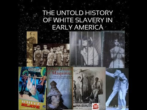 THE UNTOLD HISTORY OF WHITE SLAVERY IN EARLY AMERICA