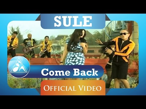 Sule - Come Back (HD)