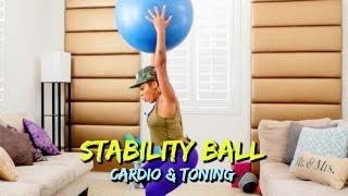 Stability Ball Toning and Cardio Workout -Keaira LaShae