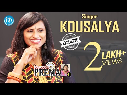 Singer Kousalya Exclusive Interview || Dialogue With Prema #60 | Celebration Of Life #459