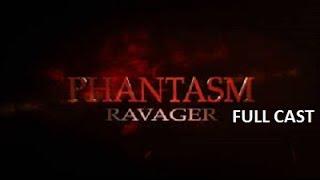 Phantasm : Ravager Full Cast