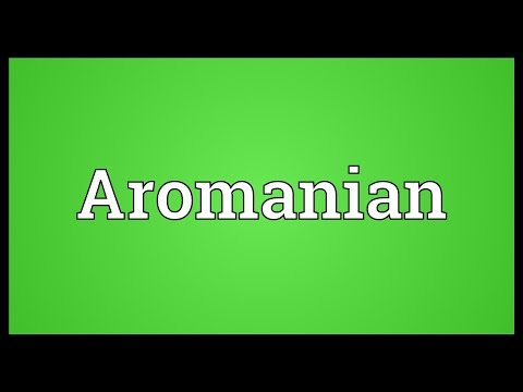 Aromanian Meaning