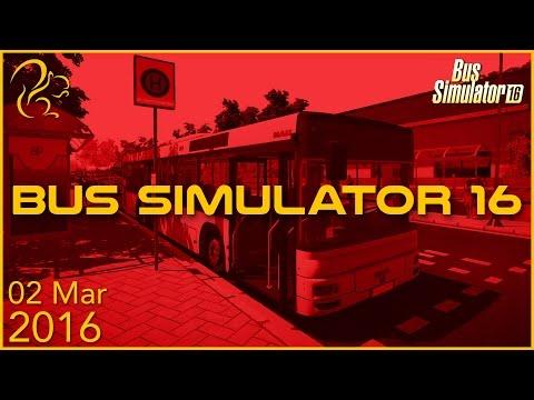 Bus Simulator 16 | 2nd March 2016 | SquirrelPlus
