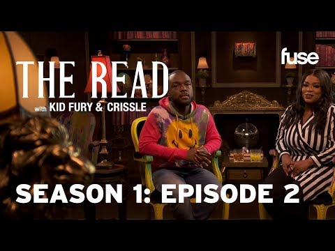The Vest Guest | The Read with Kid Fury & Crissle: Season 1 Episode 2 (FULL) | Fuse