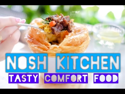 Kuliner Myfunfoodiary: Tasty Comfort Food at Nosh Kitchen, Citywalk Sudirman