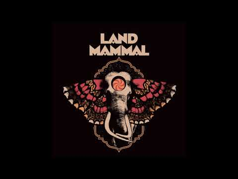 Land Mammal - Land Mammal (2019) (New Full EP)