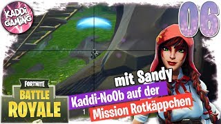 Fortnite - Mission Rotkäppchen: Ganze 160m #06 | LET'S PLAY 🎮 | Kaddi Gaming 🌺