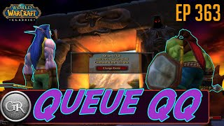 CTR 363 - Queue QQ: Classic WoW, Twitch views, Server issues, and Enjoying Classic suffering