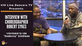 EP 62: Interview with Dance Choreographer Robert Sykes , Chicago IL