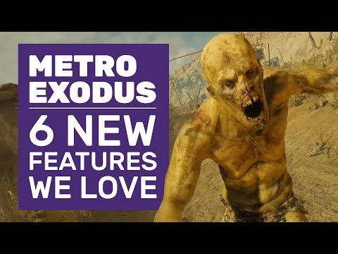 Sand Mutants, Mad Max Cars And 6 More Metro Exodus Features You'll Love