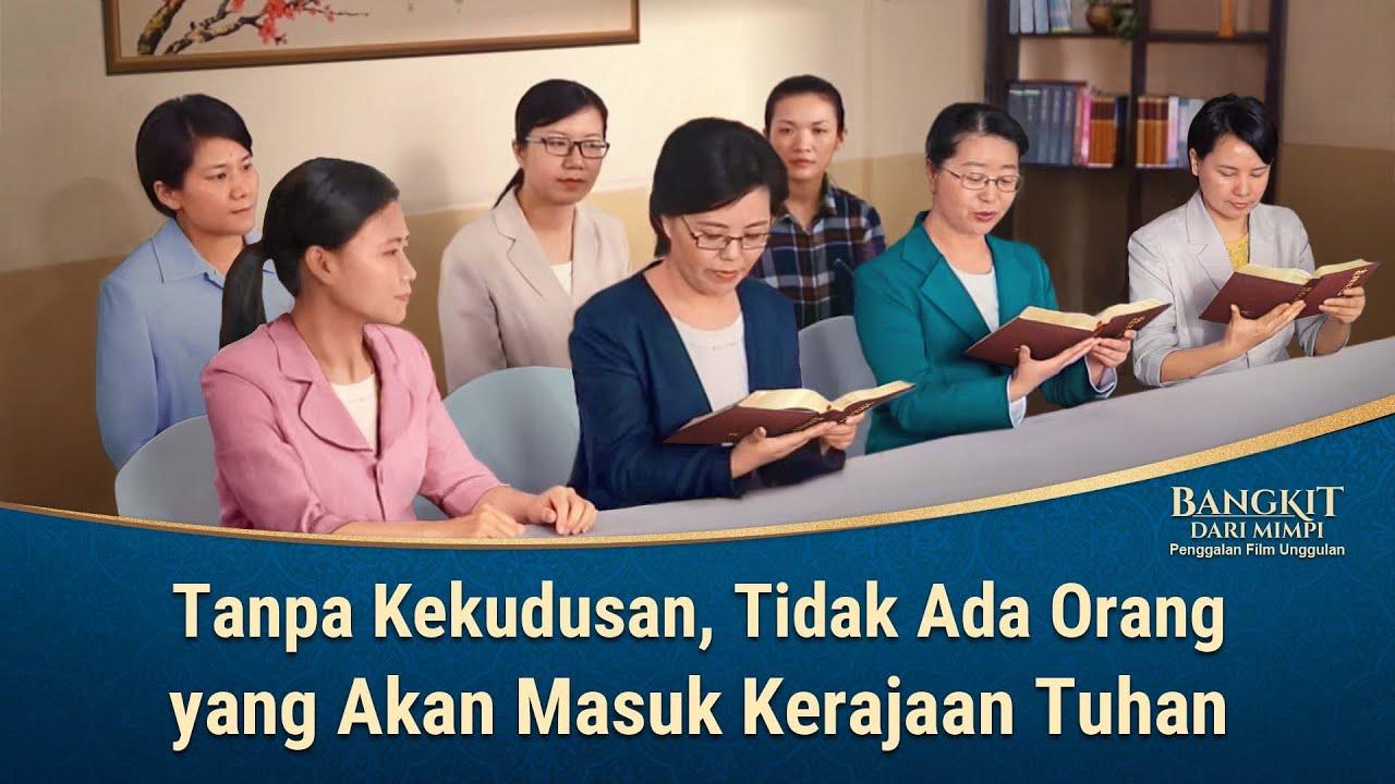 BANGKIT DARI MIMPI - Klip Film(2)Tanpa Kekudusan, Tidak Ada Orang yang Akan Masuk Kerajaan Tuhan