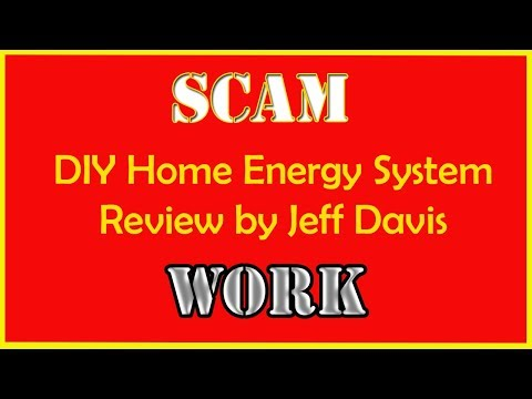 DIY Home Energy System Review by Jeff Davis - Scam or Work ?