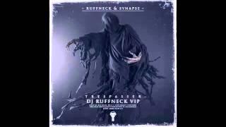 Ruffneck & Synapse - Trespasser (DJ Ruffneck Mercy VIP)