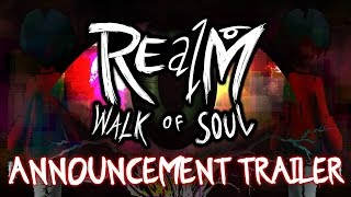 Trailer - REalM: Walk of Soul