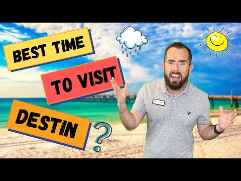 When Should You Visit Destin Florida?