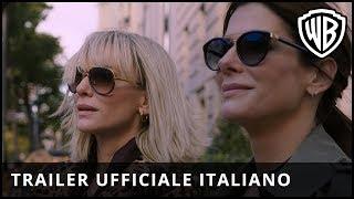 Ocean's 8 - Trailer Ufficiale Italiano
