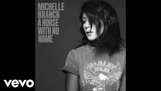Michelle Branch A Horse With No Name Cover