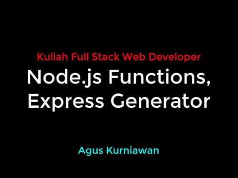 Full Stack Web Developer - Sesi 3: Node.js Functions, Express Generator