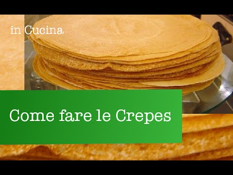Crepes, ricetta base | Giallozafferano