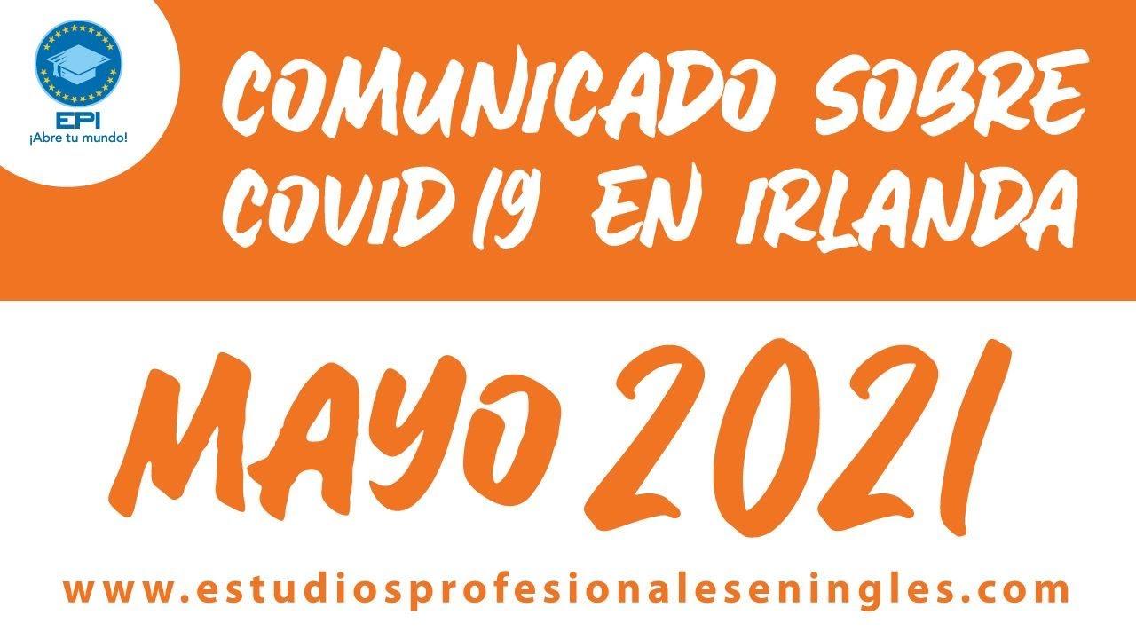 Noticias sobre el COVID-19 en Irlanda para Mayo 2021