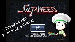 Fitaurus' Kitchen Shoot'em Up Saturday - Silpheed: Lost Planet - PS2
