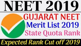 Gujarat NEET Merit List 2019 State Quota Rank Gujarat NEET Expected Cut Off Marks 2019 Category Wise