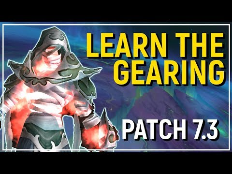 Legion Patch 7.3: The New Gearing Systems of World of Warcraft [Overview]
