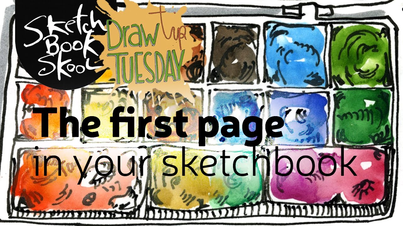 Draw Tip Tuesday The First Page Of Your Sketchbook