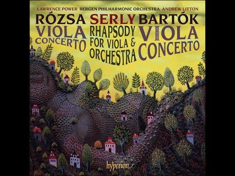 Bartók & Rózsa—Viola Concertos—Lawrence Power (viola), Bergen Philharmonic Orchestra