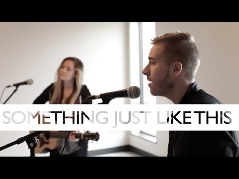 Thumbnail: Something Just Like This - Chainsmokers + Coldplay (Jonah Baker & Haley Klinkhammer COVER)