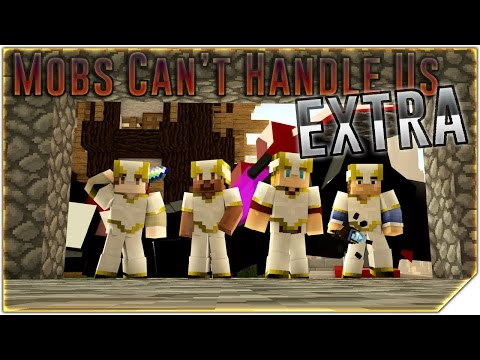 """Mobs Can't Handle Us"" Parody Extra Scene - Minecraft Animation"