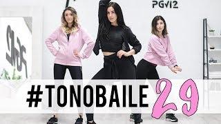 TONOBAILE 29 | Bailar y entrenar