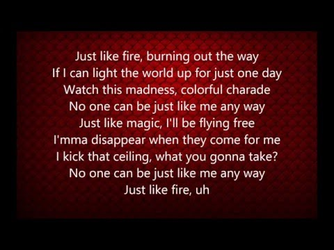 Pink  Just Like Fire Lyrics