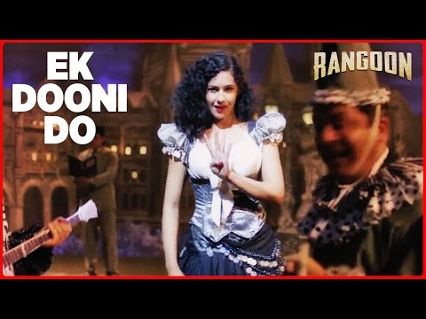 Thumbnail: Ek Dooni Do Video Song | Rangoon | Saif Ali Khan, Kangana Ranaut, Shahid Kapoor | T-Series