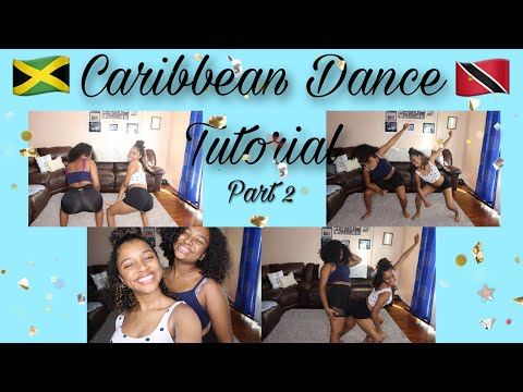Caribbean Dance Tutorial Pt. 2