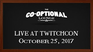 The Co-Optional Lounge - Live at TwitchCon