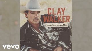 Clay Walker - Texas To Tennessee (Official Audio)