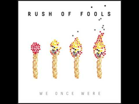 Rush of fools - Help our unbelief