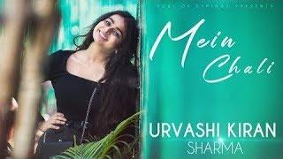 Mene Ha kya kaha Dil Mera Kho Gya | Mein Chali | Urvashi Kiran Sharma