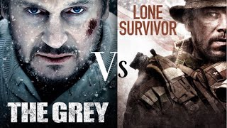 """Once More Into the Fray"" - Lone Survivor VS The Grey"