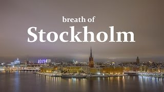 Breath of Stockholm timelapse 2015