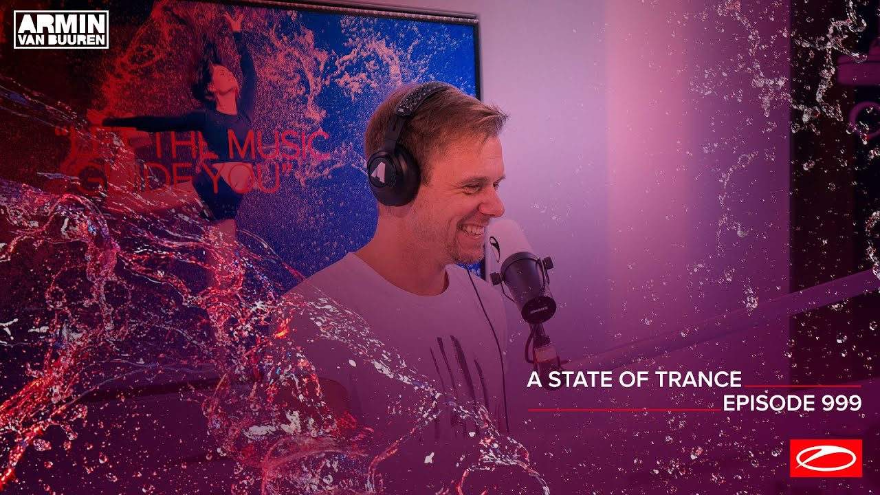 A State Of Trance Episode 999 [@A State Of Trance] - YouTube