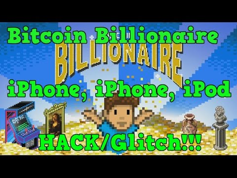 Bitcoin Billionaire IPhone, IPad, IPod HACK/Glitch GET RICH EASY!!!
