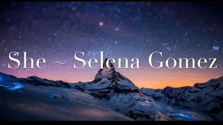 Baixar She Lyrics [1 Hour music loop] ~ Selena Gomez